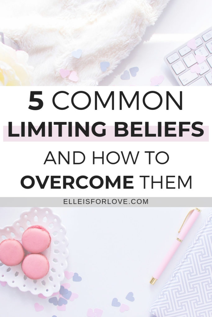 5 common limiting beliefs and how to overcome them